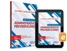 Direito Processual Administrativo Previdenciário – 1ª edição - Coleção de Direito Previdenciário (V.1)